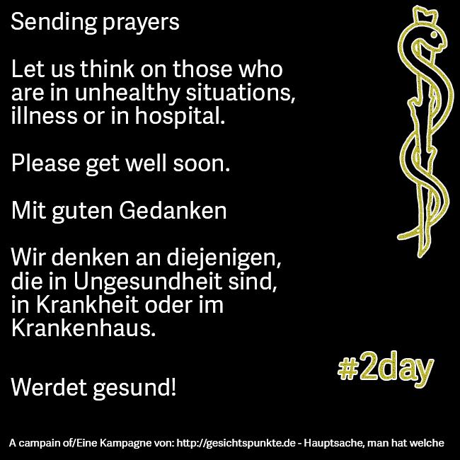 Werdet gesund! Get well soon!